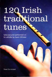 120 Irish Traditional Tunes / Gavin Whelan(英文)
